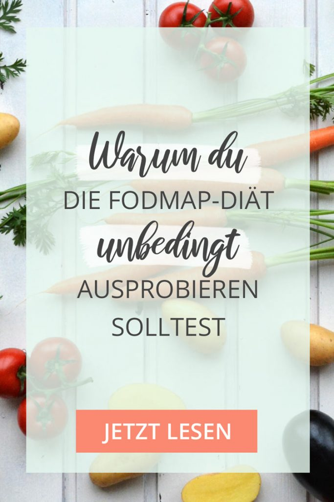 Warum du die FODMAP-Diät unbedingt ausprobieren solltest